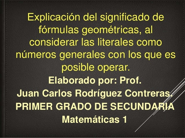 Explicación del significado de fórmulas geométricas, al ... - photo#3