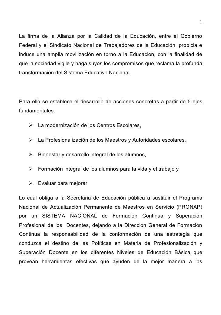 1  La firma de la Alianza por la Calidad de la Educación, entre el Gobierno Federal y el Sindicato Nacional de Trabajadore...