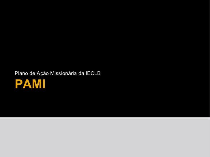 Plano de Ação Missionária da IECLB PAMI