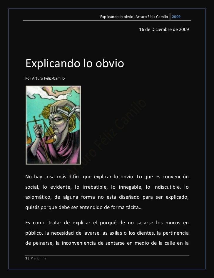 Explicando lo obvio- Arturo Féliz Camilo 2009                                                      16 de Diciembre de 2009...
