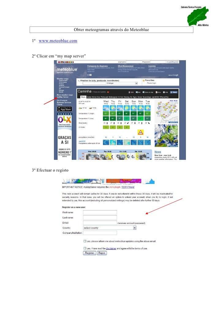 """Obter meteogramas através do Meteoblue1º www.meteoblue.com2º Clicar em """"my map server""""3º Efectuar o registo"""