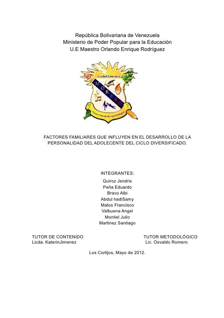 República Bolivariana de Venezuela            Ministerio de Poder Popular para la Educación              U.E Maestro Orlan...