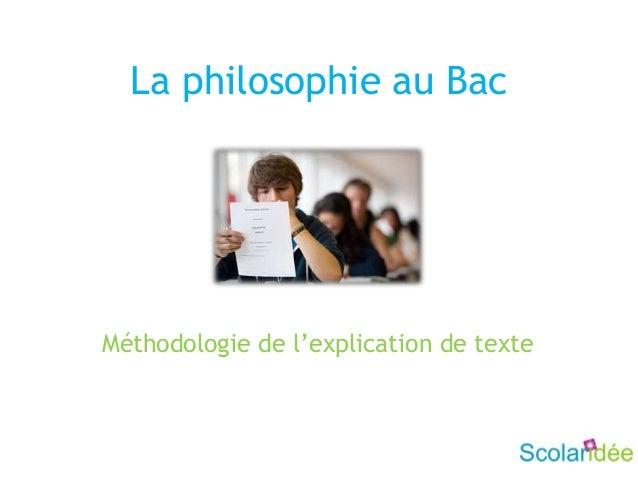 La philosophie au BacMéthodologie de l'explication de texte