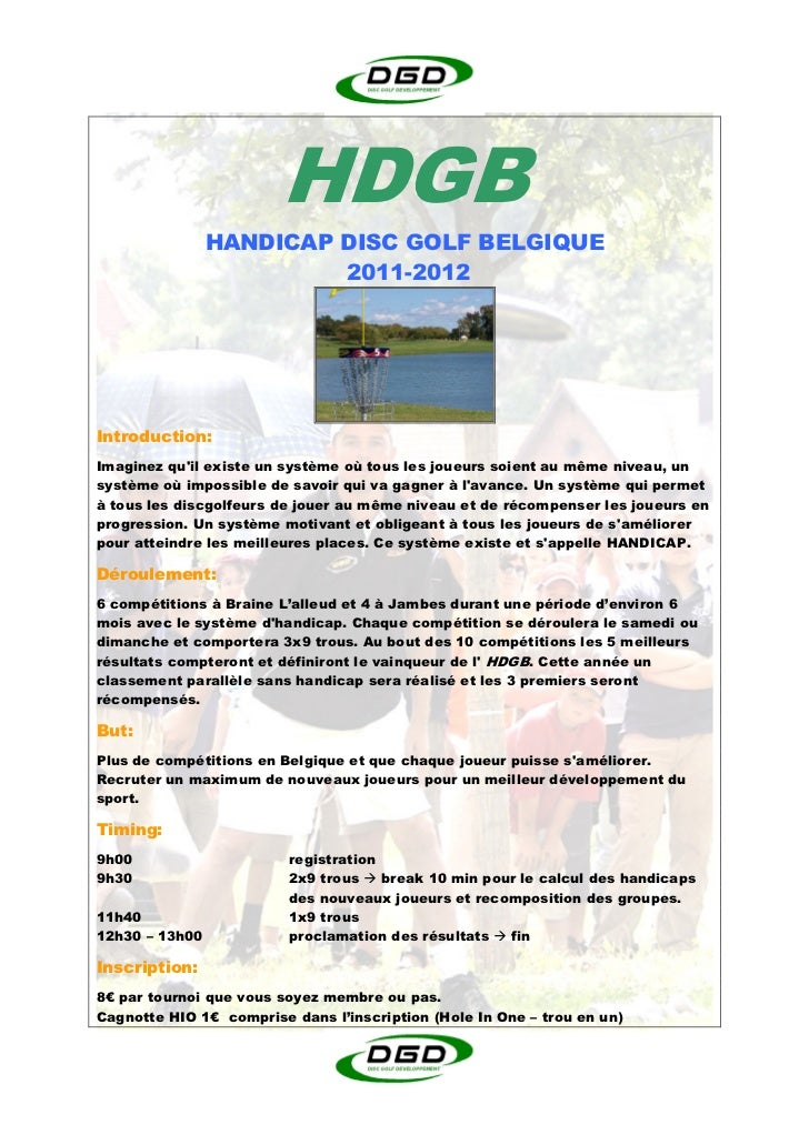 HDGB                HANDICAP DISC GOLF BELGIQUE                         2011-2012Introduction:Imaginez quil existe un syst...