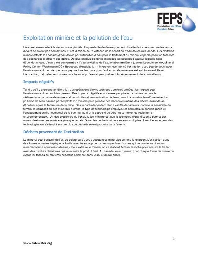 1 www.safewater.org Exploitation minière et la pollution de l'eau L'eau est essentielle à la vie sur notre planète. Un pré...