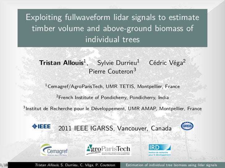 Exploiting fullwaveform lidar signals to estimate         timber volume and above-ground biomass of                       ...