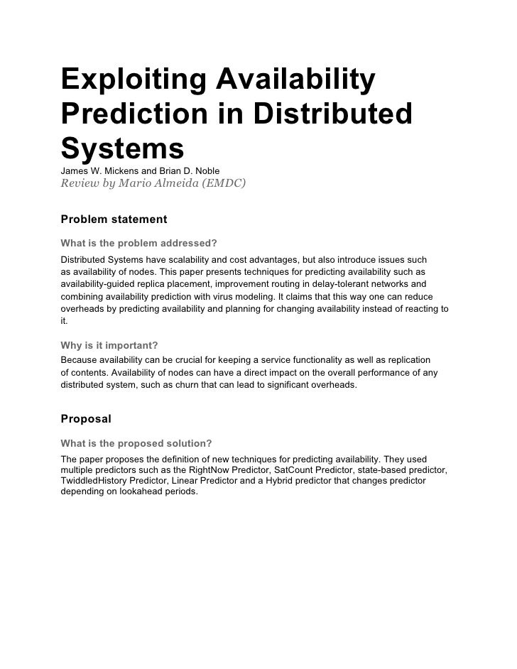 Exploiting AvailabilityPrediction in DistributedSystemsJames W. Mickens and Brian D. NobleReview by Mario Almeida (EMDC)Pr...