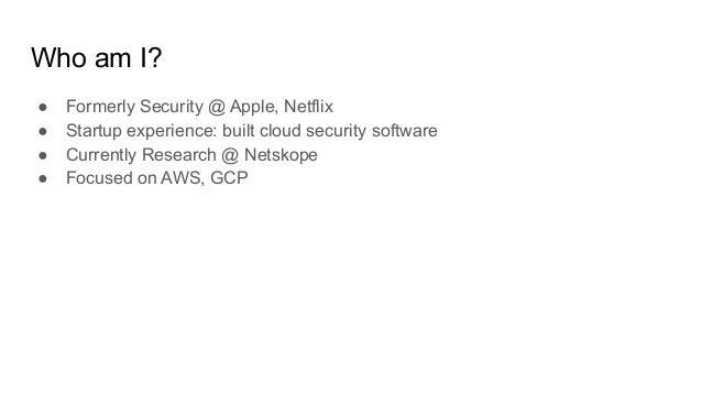 Exploiting IAM in the google cloud platform - dani_goland_mohsan_farid Slide 2