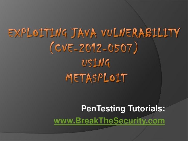 PenTesting Tutorials:www.BreakTheSecurity.com
