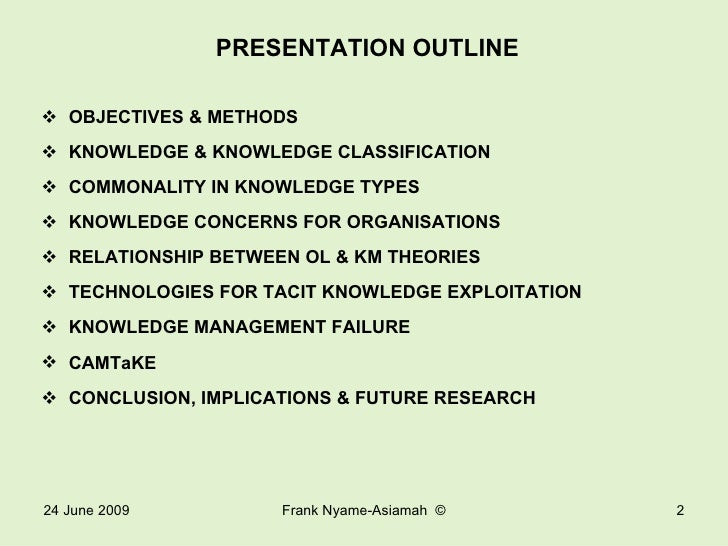 Exploiting Tacit Knowledge Through Knowledge Management Technologies By Frank Nyame-Asiamah Slide 2