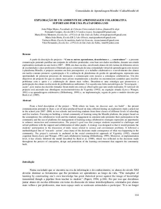 Comunidades de Aprendizagem Moodle   CaldasMoodleo8            EXPLORAÇÃO DE UM AMBIENTE DE APRENDIZAGEM COLABORATIVA     ...