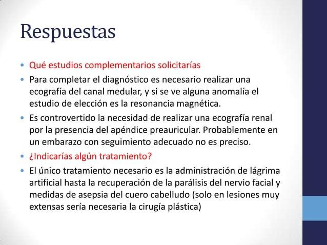 Respuestas• Qué estudios complementarios solicitarías• Para completar el diagnóstico es necesario realizar unaecografía de...
