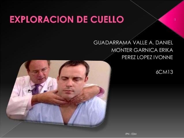GUADARRAMA VALLE A. DANIELMONTER GARNICA ERIKAPEREZ LOPEZ IVONNE6CM131IPN - ESM