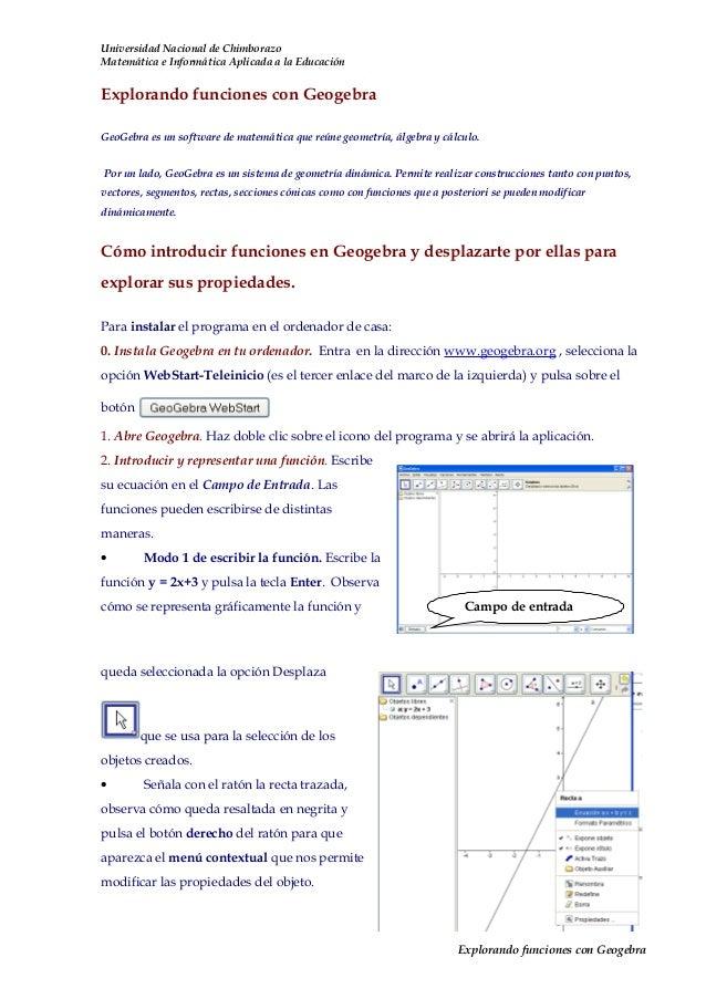 Universidad Nacional de ChimborazoMatemática e Informática Aplicada a la EducaciónExplorando funciones con GeogebraGeoGebr...