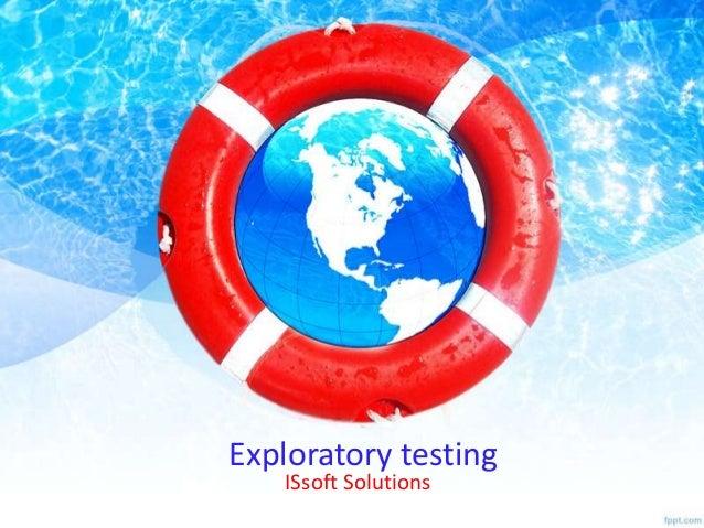 Exploratory testing ISsoft Solutions