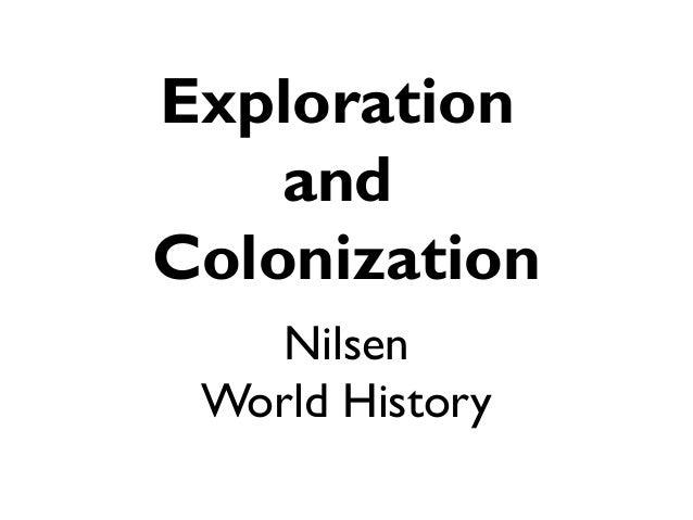 Nilsen World History Exploration and Colonization