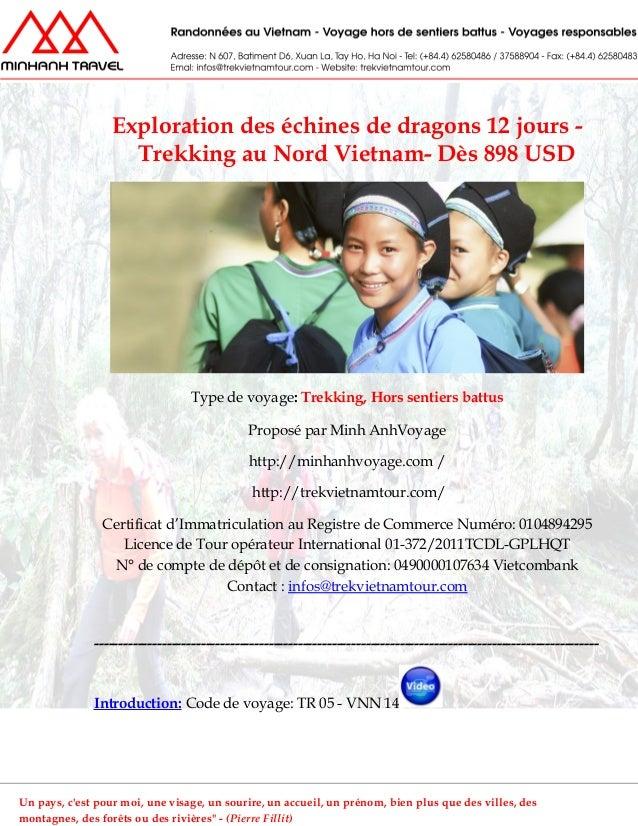 Exploration des échines de dragons 12 jours -Trekking au Nord Vietnam- Dès 898 USDType de voyage: Trekking, Hors sentiers ...