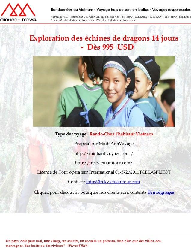 Exploration des échines de dragons 14 jours- Dès 995 USDType de voyage: Rando-Chez lhabitant VietnamProposé par Minh AnhVo...