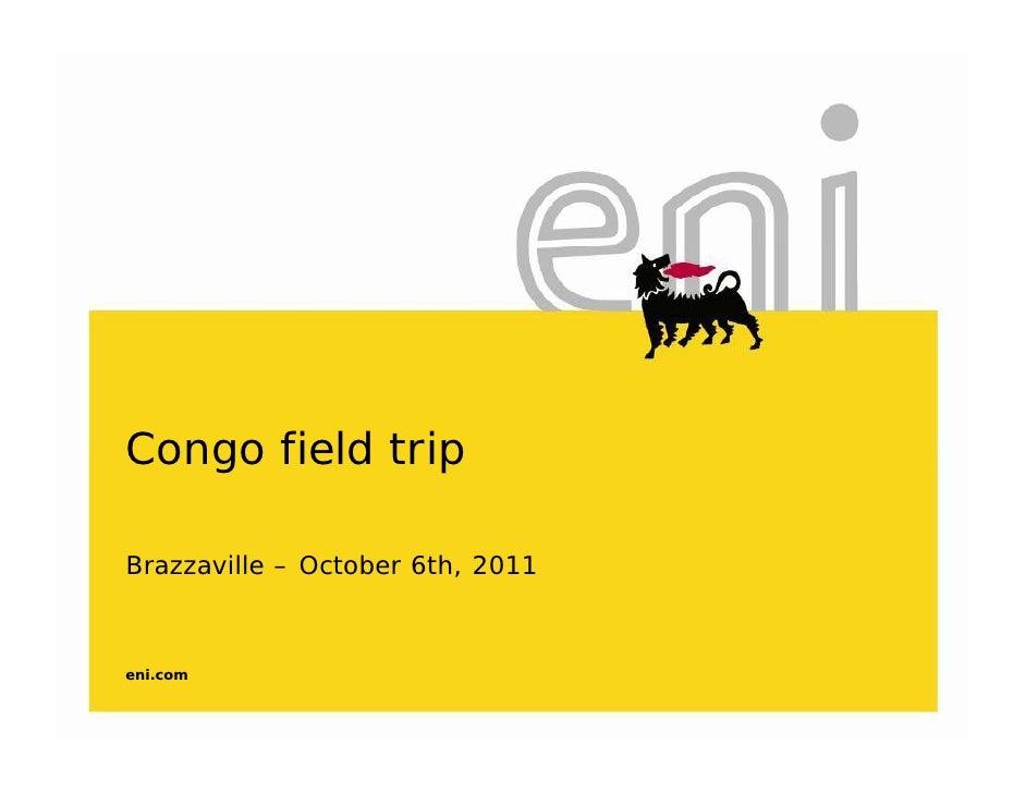 Congo field tripBrazzaville – October 6th, 2011eni.com