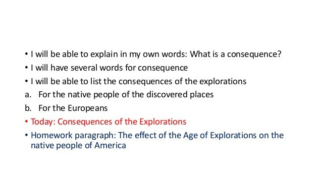 • I will be able to explain in my own words: What is a consequence? • I will have several words for consequence • I will b...