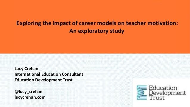 Lucy Crehan International Education Consultant Education Development Trust @lucy_crehan lucycrehan.com Exploring the impac...