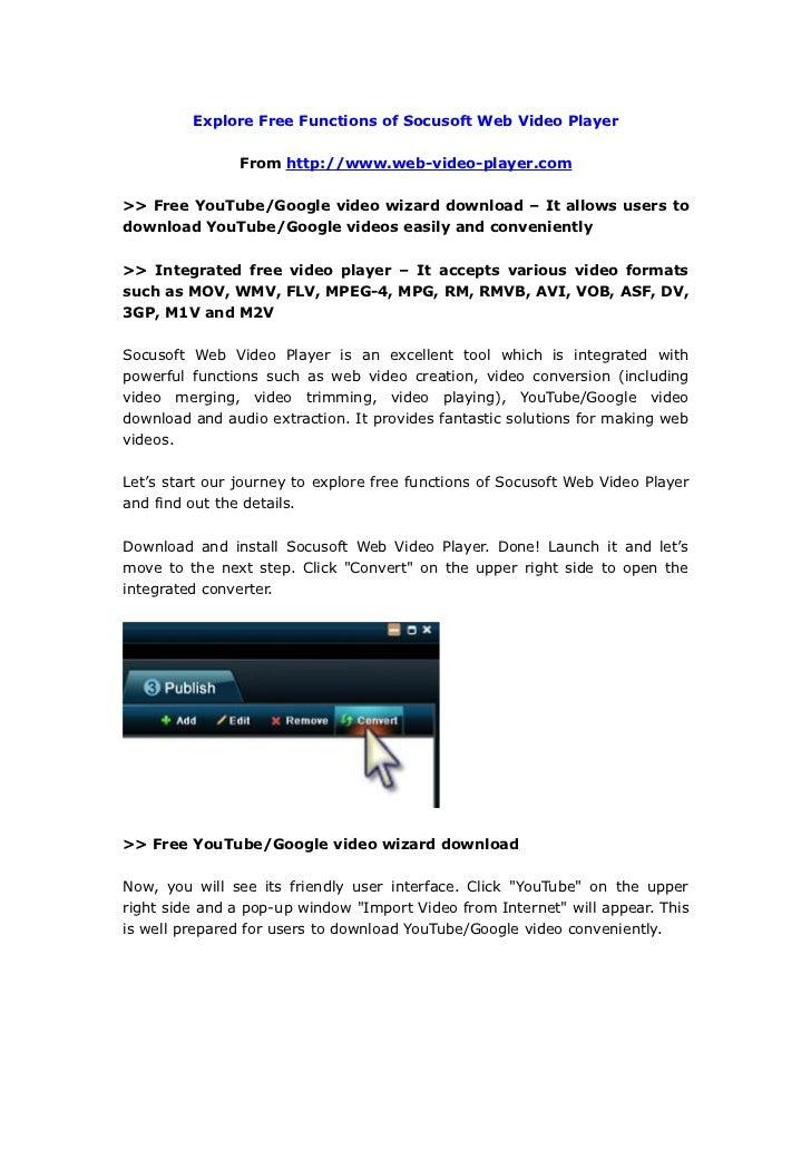 Explore Free Functions of Socusoft Web Video Player                  From http://www.web-video-player.com  >> Free YouTube...