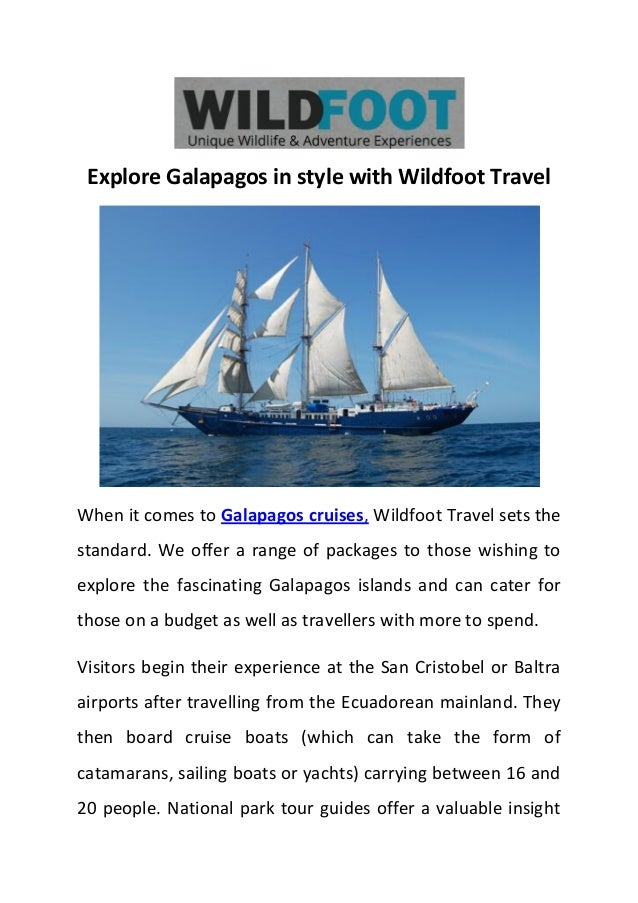 Explore Galapagos in style with Wildfoot Travel When it comes to Galapagos cruises, Wildfoot Travel sets the standard. We ...