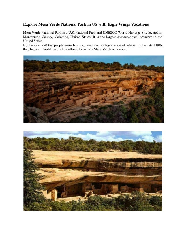 Explore Mesa Verde National Park in US with Eagle Wings Vacations Mesa Verde National Park is a U.S. National Park and UNE...