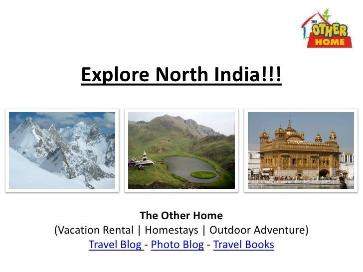 Explore North India!!!                  The Other Home(Vacation Rental | Homestays | Outdoor Adventure)       Travel Blog ...