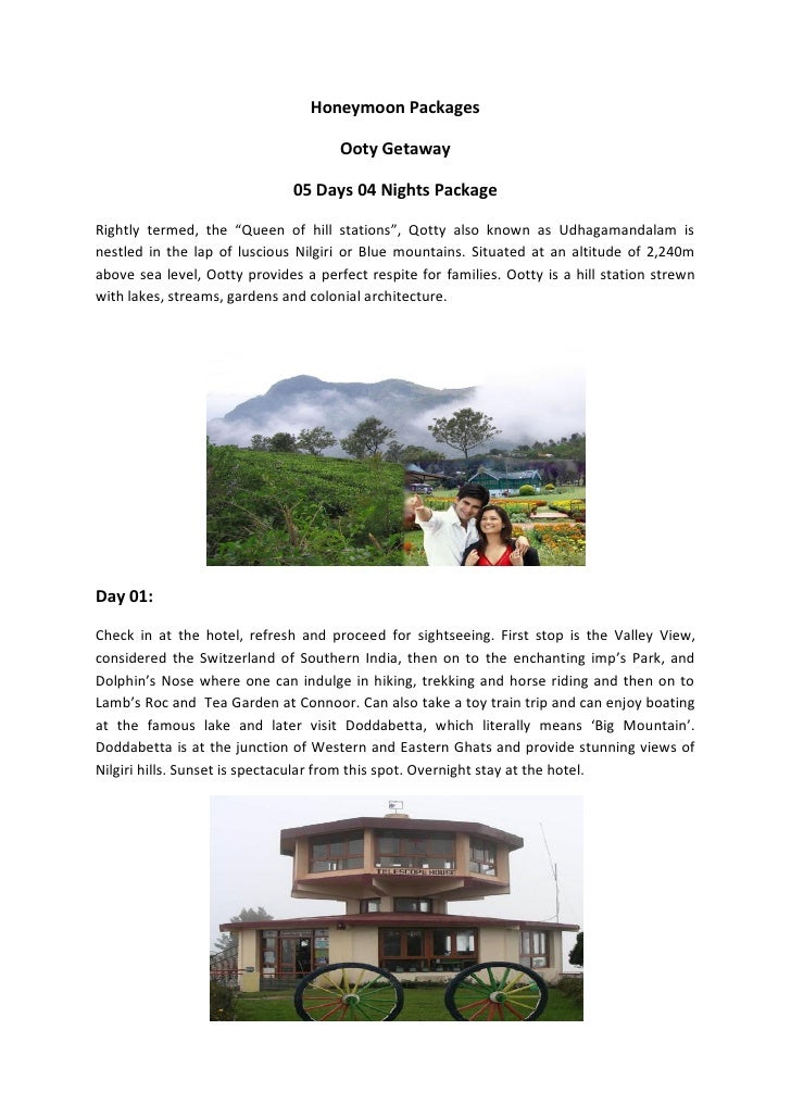 Honeymoon Packages                                      Ooty Getaway                               05 Days 04 Nights Packa...