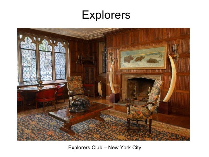 Explorers Explorers Club – New York City