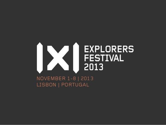 NOVEMBER 1-8 | 2013 LISBON | PORTUGAL