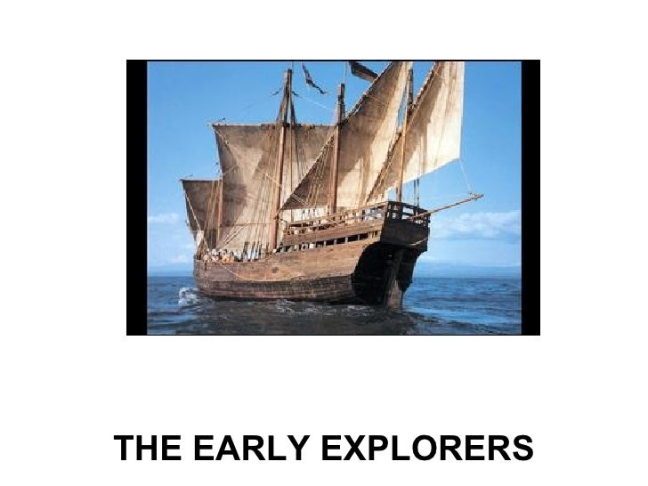 THE EARLY EXPLORERS