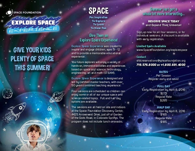 GIVE YOUR KIDS PLENTY OF SPACE THIS SUMMER! SPACE For Inspiration To Explore To Learn To Have Fun Give Them an Explore Spa...