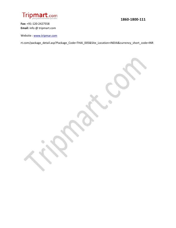 1860-1800-111Fax: +91-120-2427558Email: info @ tripmart.comWebsite : www.tripmar.comrt.com/package_detail.asp?Package_Code...