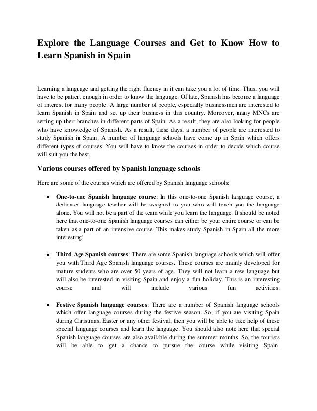 Explore the Language Courses and Get to Know How to Learn Spanish in Spain Learning a language and getting the right fluen...