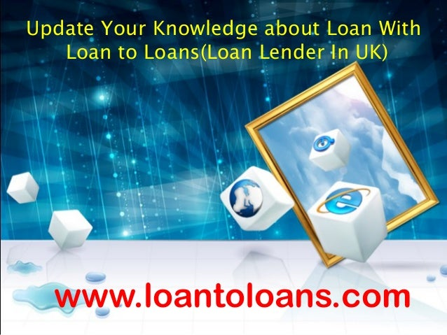 Explore your knowledge about loans