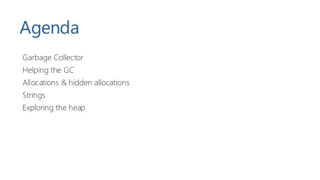 Exploring .NET memory management (iSense) Slide 2