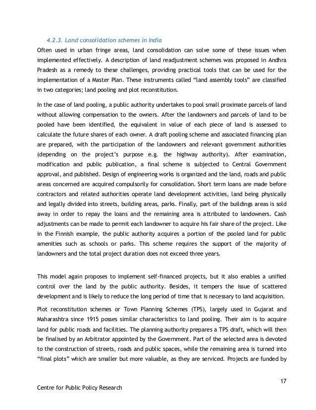 17 Centre for Public Policy Research 4.2.3. Land consolidation schemes in India Often used in urban fringe areas, land con...