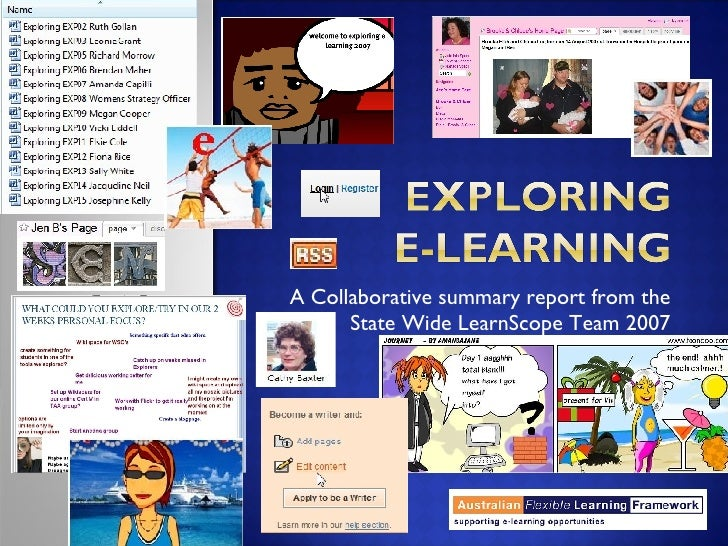 A Collaborative summary report from the State Wide LearnScope Team 2007