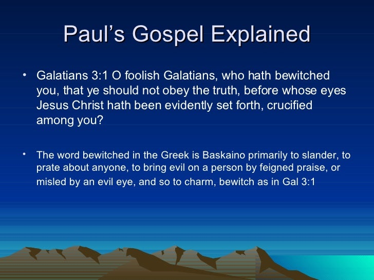 a look at pauls letter to the galatians Before the jerusalem council6 this would make galatians paul's first inspired epistle another, less likely possibility  what is indicated in the letter to the galatians is the inadequacy of the law for salvation.