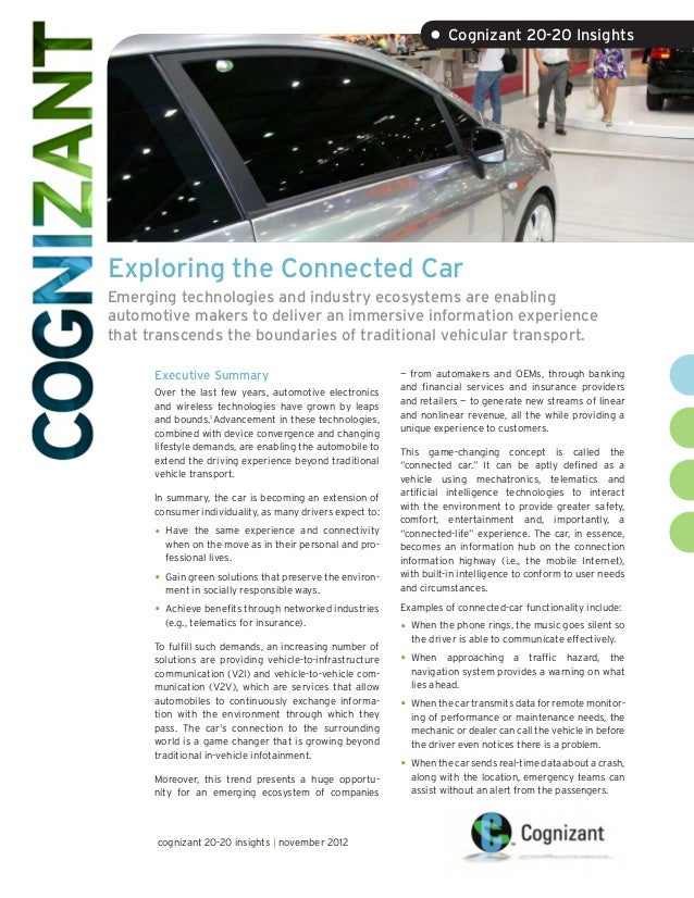 • Cognizant 20-20 InsightsExploring the Connected CarEmerging technologies and industry ecosystems are enablingautomotive ...