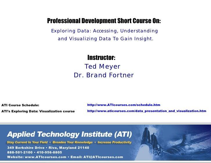 Professional Development Short Course On:                             Exploring Data: Accessing, Understanding            ...