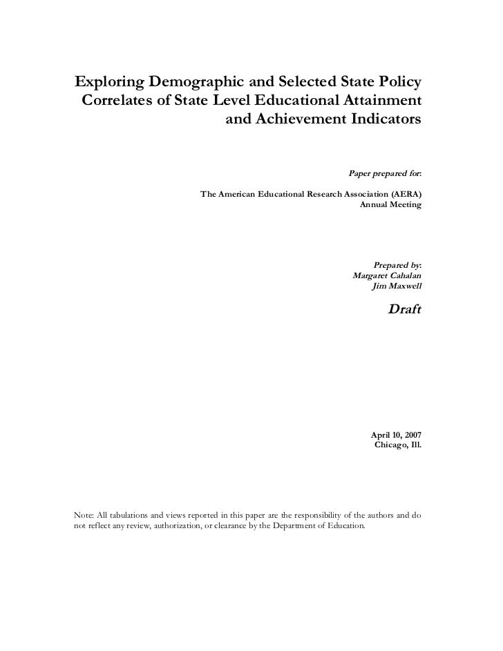 Exploring Demographic and Selected State Policy Correlates of State Level Educational Attainment                      and ...