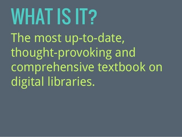Exploring Digital Libraries: Chapter by Chapter Summary by Facet Publishing Slide 2