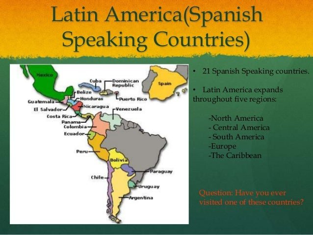 Spanish Speaking Countries In Latin America 8
