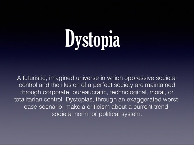 "a definition of the terms of utopia and dystopia Levitas concludes a) that ""narrow definitions"" of utopia ""in terms of content or form  or function are all undesirable"" and b) that ""any definition must be able to."