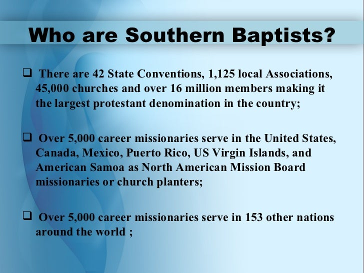 Exploring membership 4 4 who are southern baptists sciox Gallery