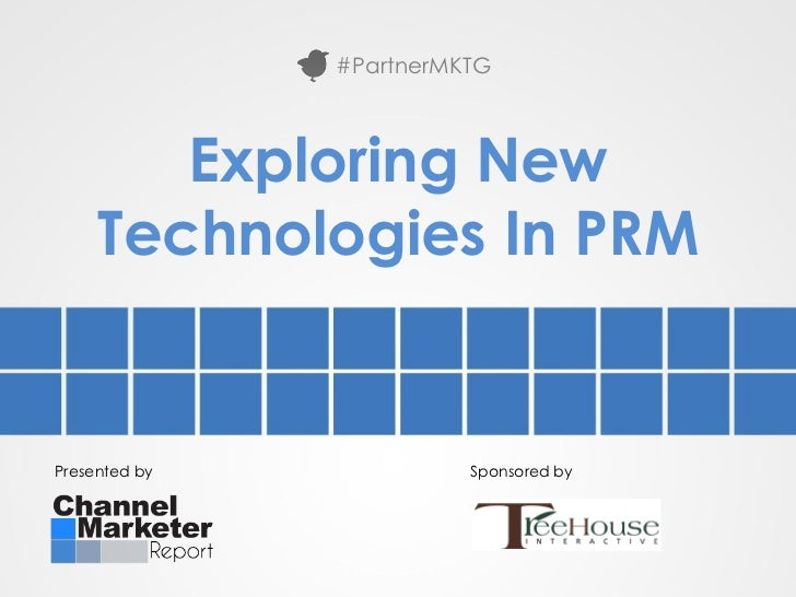 #PartnerMKTG        Exploring New     Technologies In PRMPresented by             Sponsored by