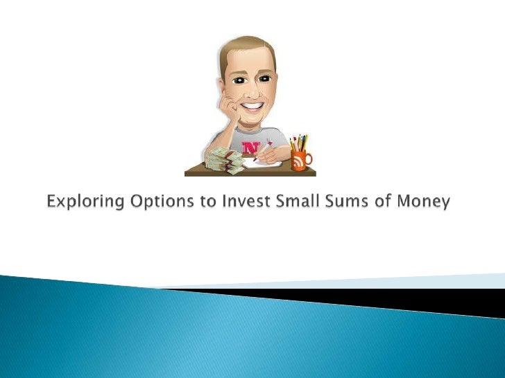 Easy   to make investment decisionsKnow    the functioning of various monetary processesAccumulation   of funds to inve...
